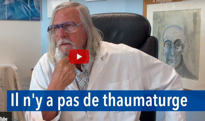 """""""Il n'y a pas de thaumaturge ! """" Transcription des propos du Pr Raoult – vidéo YouTube du 3/8/2021"""
